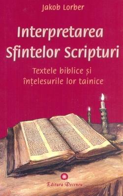 24-Interpretarea_Sfintelor_Scripturi_Deceneu_Jakob_Lorber